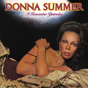 <i>I Remember Yesterday</i> 1977 studio album by Donna Summer