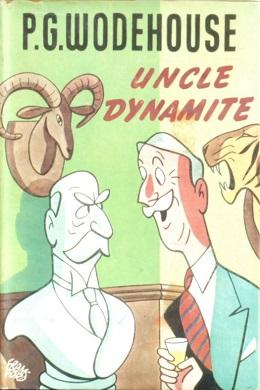 <i>Uncle Dynamite</i> 1948 novel by P.G. Wodehouse