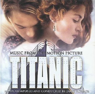 "<i>Titanic: Music from the Motion Picture</i> Soundtrack of the film ""Titanic"""