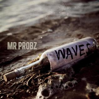 Waves (Mr Probz song) 2013 single by Mr Probz