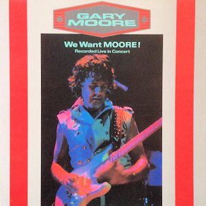 <i>We Want Moore!</i> 1984 live album by Gary Moore