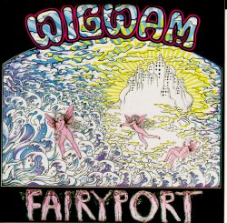 [Rock Progressif] Playlist - Page 2 Wigwam_-_Fairyport