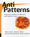 William J. Brown - AntiPatterns Refactoring Software, Architectures, and Projects in Crisis.jpeg
