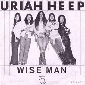 Wise Man (song) 1976 single by Uriah Heep