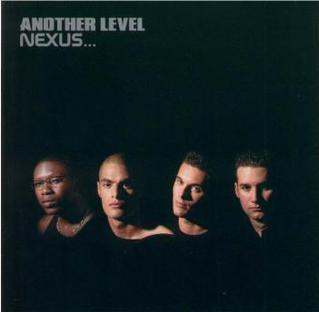 <i>Nexus</i> (Another Level album) 1999 studio album by Another Level