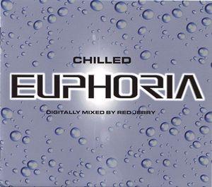 <i>Chilled Euphoria</i> 2000 remix album (DJ mix album) by Red Jerry