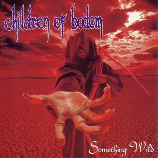 <i>Something Wild</i> (album) 1997 studio album by Children of Bodom