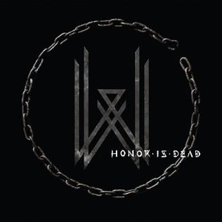 <i>Honor Is Dead</i> album by Wovenwar
