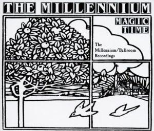 <i>Magic Time</i> (compilation album) 2001 compilation album by The Millennium, The Ballroom, and Sagittarius