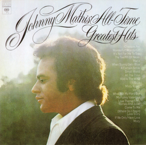 <i>Johnny Mathis All-Time Greatest Hits</i> 1972 compilation album by Johnny Mathis