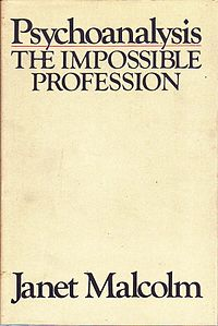 <i>Psychoanalysis: The Impossible Profession</i> 1981 book by Janet Malcolm
