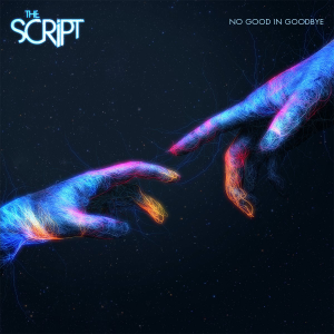 """No Good in Goodbye song by """"The Script"""""""