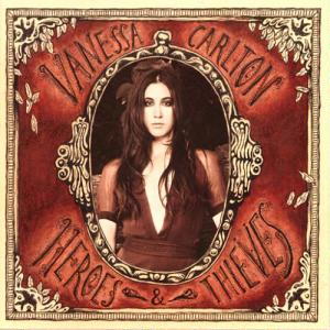 <i>Heroes & Thieves</i> 2007 studio album by Vanessa Carlton
