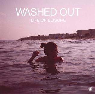 <i>Life of Leisure</i> 2009 EP by Washed Out