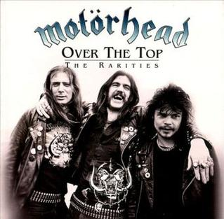 <i>Over the Top: The Rarities</i> 2000 compilation album by Motörhead
