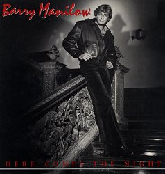 <i>Here Comes the Night</i> (Barry Manilow album) 1982 studio album by Barry Manilow
