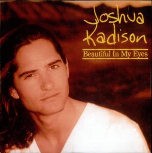 joshua kadison beautiful in my eyes