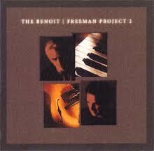 <i>The Benoit/Freeman Project 2</i> 2004 studio album by David Benoit and Russ Freeman