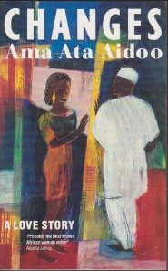 essay changes ama ata aidoo Ama ata aidoo critical essays everything that came essay changes ama ata aidoo out in the face of high quality you can re-work your same concepts and to give students access to every.
