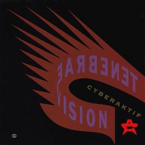 <i>Tenebrae Vision</i> 1991 studio album by Cyberaktif