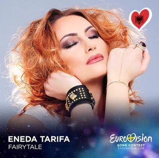 Fairytale (Eneda Tarifa song) 2016 song by Eneda Tarifa