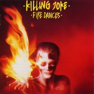 <i>Fire Dances</i> 1983 studio album by Killing Joke