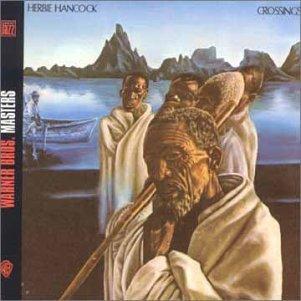 <i>Crossings</i> (Herbie Hancock album) 1972 studio album by Herbie Hancock