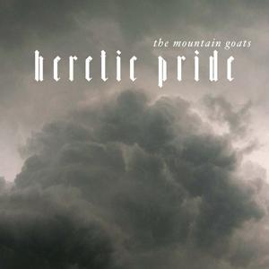 <i>Heretic Pride</i> 2008 studio album by the Mountain Goats