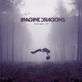 <i>Hear Me</i> (EP) 2012 EP by Imagine Dragons
