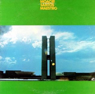 <i>Maestro</i> (Moacir Santos album) album by Brazilian composer Moacir Santos
