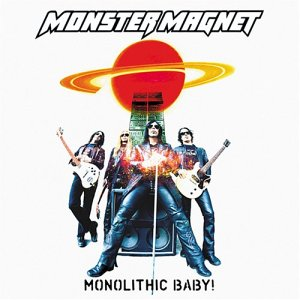 <i>Monolithic Baby!</i> 2004 studio album by Monster Magnet