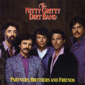 <i>Partners, Brothers and Friends</i> (album) album by Nitty Gritty Dirt Band