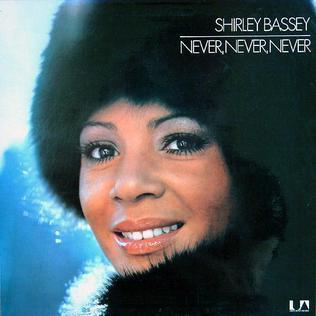 <i>Never Never Never</i> 1973 studio album by Shirley Bassey