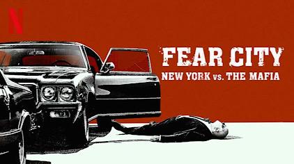 Fear City: New York vs The Mafia - Wikipedia