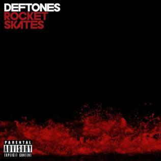 Rocket Skates 2010 single by Deftones