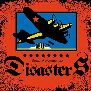 RESCATANDO DISCOS DE LA ESTANTERÍA - Página 15 Roger_Miret_and_the_Disasters_Self-Titled