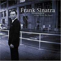 <i>Romance: Songs from the Heart</i> 2007 compilation album by Frank Sinatra