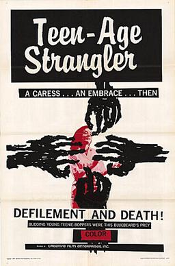 promotional poster for Teenage Strangler
