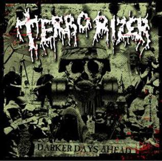 <i>Darker Days Ahead</i> 2006 studio album by Terrorizer