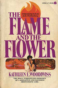 <i>The Flame and the Flower</i> book by Kathleen E. Woodiwiss