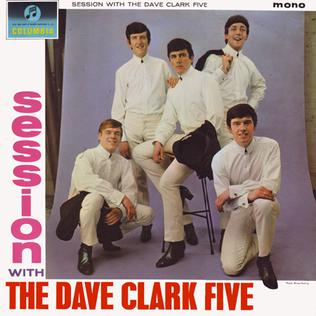 <i>A Session with The Dave Clark Five</i> 1964 studio album by Dave Clark Five