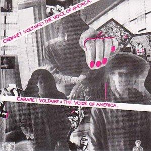 <i>The Voice of America</i> (album) 1980 studio album by Cabaret Voltaire