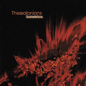 <i>Solaristics</i> 2005 studio album by Thessalonians