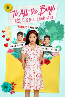 To All the Boys P.S. I Still Love You 2020 USA Michael Fimognari Lana Condor Noah Centineo Ross Butler  Drama, Romance