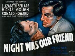 <i>Night Was Our Friend</i> 1951 film