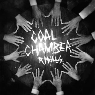 <i>Rivals</i> (Coal Chamber album) 2015 studio album by Coal Chamber