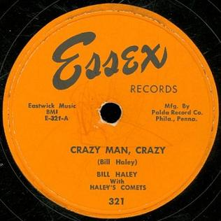 Crazy Man, Crazy 1953 single by Bill Haley and His Comets