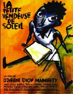 <i>La Petite Vendeuse de Soleil</i> 1998 film by Djibril Diop Mambéty