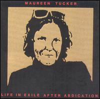 <i>Life in Exile After Abdication</i> 1989 studio album by Moe Tucker