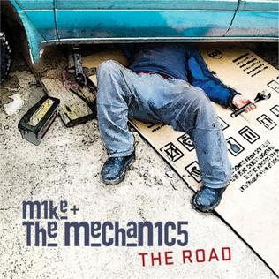 <i>The Road</i> (Mike + The Mechanics album) 2011 studio album by Mike + The Mechanics